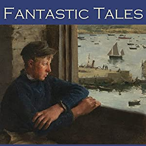 Fantastic Tales Audiobook
