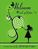 Abloom (A Tale of Fairies Book 1)