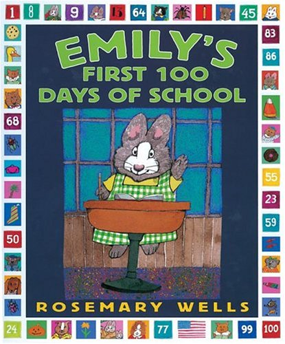 Emily's First 100 Days of School -