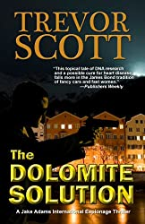 The Dolomite Solution (A Jake Adams International Espionage Thriller Series Book 3)