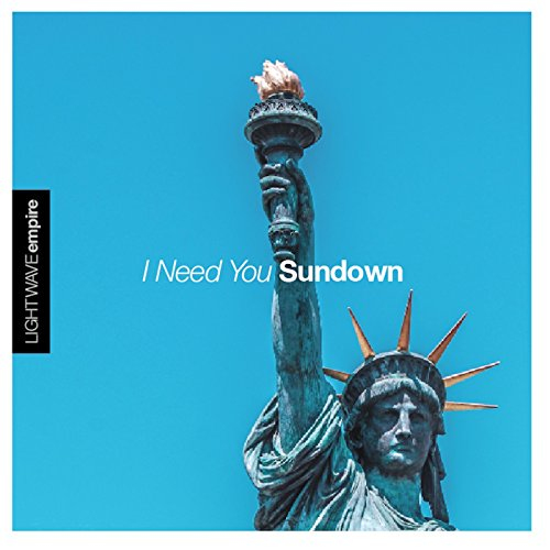 I Need You Sundown