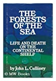 The Forests of the Sea, John L. Culliney, 0871561816