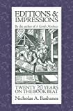 Editions and Impressions, Nicholas A. Basbanes, 0979949106