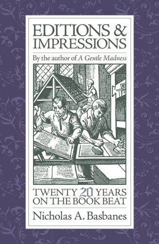 Editions & Impressions: Twenty Years on the Book Beat