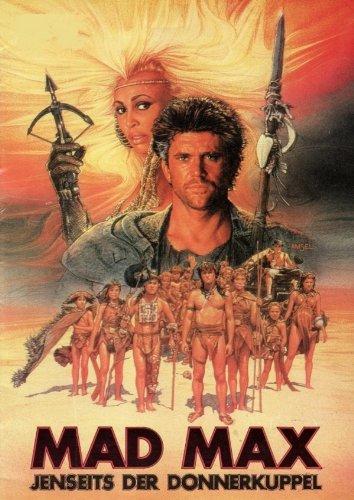 Mad Max - Jenseits der Donnerkuppel Film