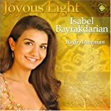 Isabel Bayrakdarian %7E Joyous Light