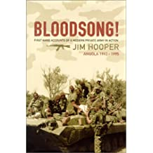 Bloodsong!: An Account of Executive Outcomes in Angola