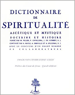 Dictionnaire De Spiritualite Ascetique Et Mystique Livre