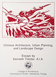 Chinese architecture, urban planning, and landscape design: A series of essays
