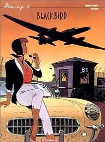 Pin-up, tome 4 : Blackbird par Yann