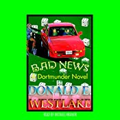 Bad News | Donald E. Westlake