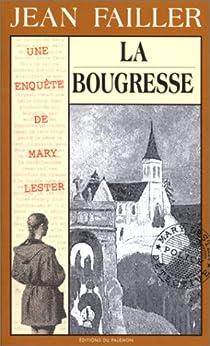 Les enquêtes de Mary Lester, tome 16 : La Bougresse par Failler