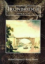 Ironbridge History & Guide (Tempus History & Guide Series)