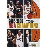 NBA Champions 2006: Miami Heat by Team Marketing by NBA Entertainment