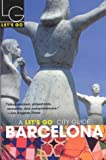 Barcelona, Let's Go, Inc. Staff, 0312319797