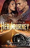 Her Journey (An Erotic MC Romance Novel) (Her Series Book 2)