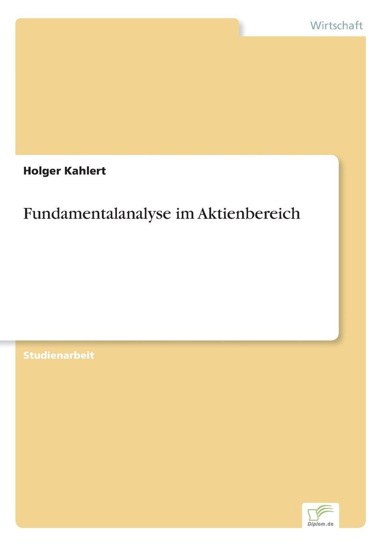 Fundamentalanalyse im Aktienbereich (German Edition) pdf epub