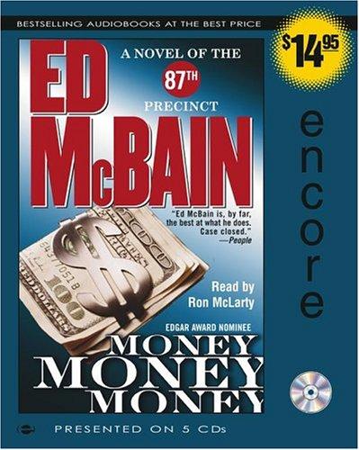 Money, Money, Money: A Novel of the 87th Precinct 87th ...