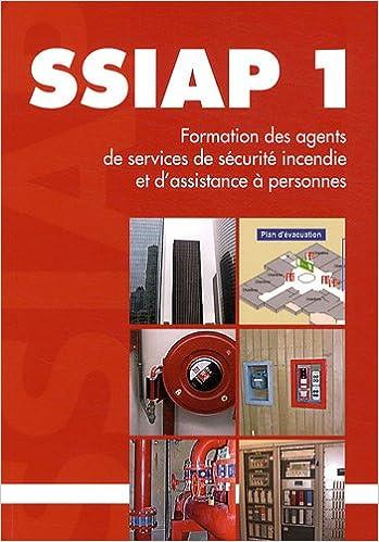 Premier Gratuit Ebook Formation Ssiap 1 Agent De Service De