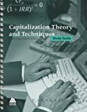 Capitalization Theory and Techniques : Study Guide, with Financial Tables Computed by Financial Publishing Company, Boston, Akerson, Charles B., 0922154589