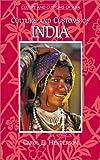 Culture and Customs of India, Carol E. Henderson, 0313305137