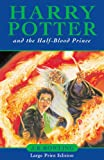 """Harry Potter and the Half-Blood Prince (Harry Potter 6)"" av J. K. Rowling"