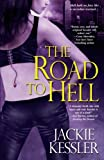 img - for The Road to Hell (Hell on Earth, Book 2) book / textbook / text book