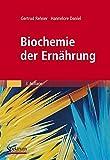 Biochemie der Ernährung