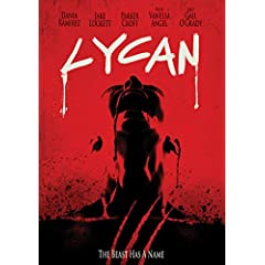 Lycan opens theatrically Aug. 4 and on DVD, Digital and VOD Sept. 26th from MVD Entertainment