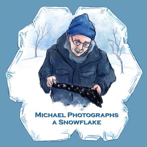Michael Photographs a Snowflake (American Makers) pdf epub