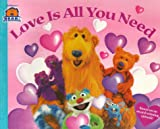 img - for Love Is All You Need (Bear in the Big Blue House (Paperback Simon & Schuster)) book / textbook / text book