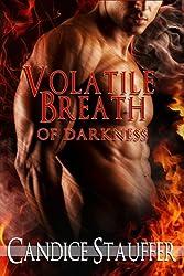 Volatile Breath of Darkness