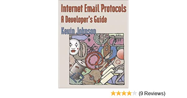 Amazon com: Internet Email Protocols: A Developer's Guide