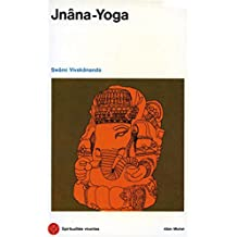 Jnâna-Yoga (French Edition)