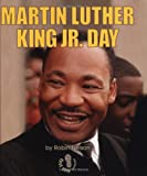 Martin Luther King, Jr. Day, Robin Nelson, 0822512823