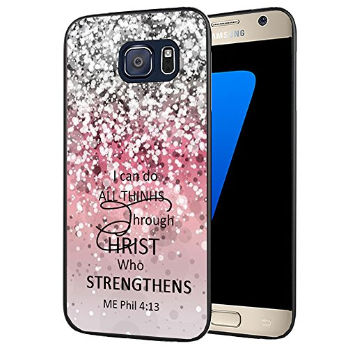 Galaxy S7 Case Bible Verse,I can do All Things Through Christ who Strengthens Me Philippians 4:13 Quotes Protective Hard Plastic Cover Case for Samsung Galaxy S7