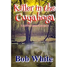 Killer in the Cuyahoga: A Gabby Girard Mystery