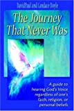 The Journey That Never Was, DavidPaul Doyle and Candace Doyle, 0595335551