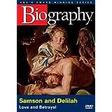 A-E Biography Samson and Delil