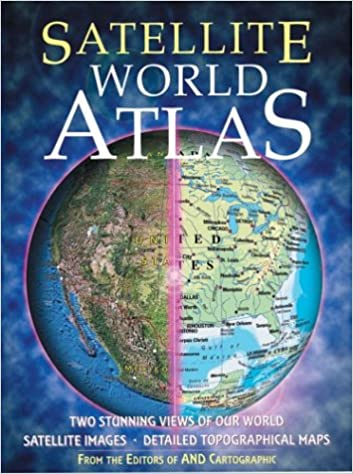 Satellite world atlas two stunning views of our world inc satellite world atlas two stunning views of our world inc sterling publishing co 9781586630690 amazon books sciox Images