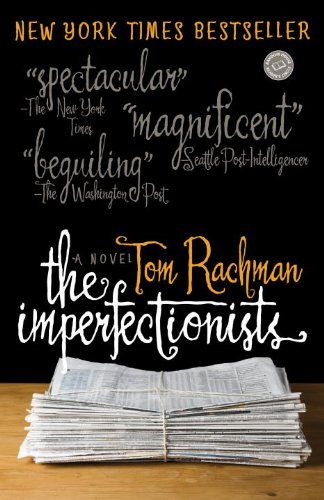 The Imperfectionists Tom Rachman Ebook