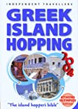 img - for Independent Travellers Greek Island Hopping 2004 book / textbook / text book