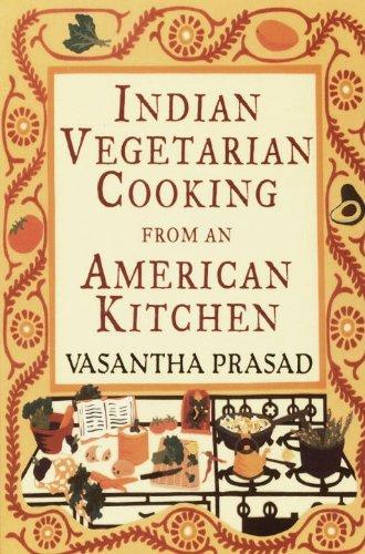 Indian Vegetarian Cooking from an American (Vegetarian Yogurt)