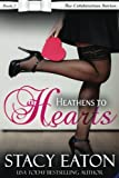 Heathens to Hearts: The Celebration Series, Book 3 (Volume 3)