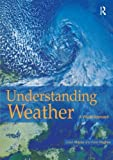 img - for Understanding Weather: A Visual Approach by Karel Karel Hughes (2004-05-28) book / textbook / text book