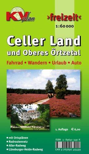 Celler Land mitOberes Örtzetal: Freizeitkarte 1:60000 mit Ortsausschnittskarten 1:25000