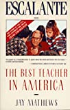 Escalante: The Best Teacher in America (An Owl Book)