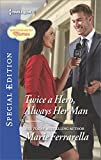 img - for Twice a Hero, Always Her Man (Matchmaking Mamas) book / textbook / text book