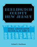 Burlington County, New Jersey Deed Abstracts, Richard S. Hutchinson, 0788414526