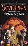 Sovereign, Simon Brown, 075640200X